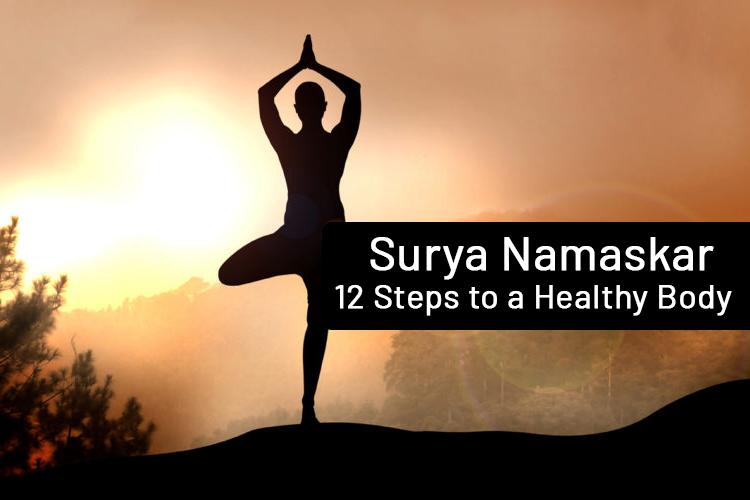 Surya Namaskar – 12 Steps to a Healthy Body