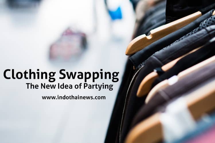 Clothing Swapping: The New Idea of Partying