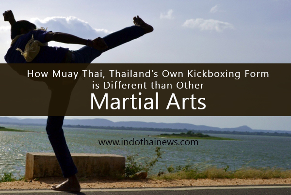 How Muay Thai, Thailand's Own Kickboxing Form, is Different than Other Martial Arts