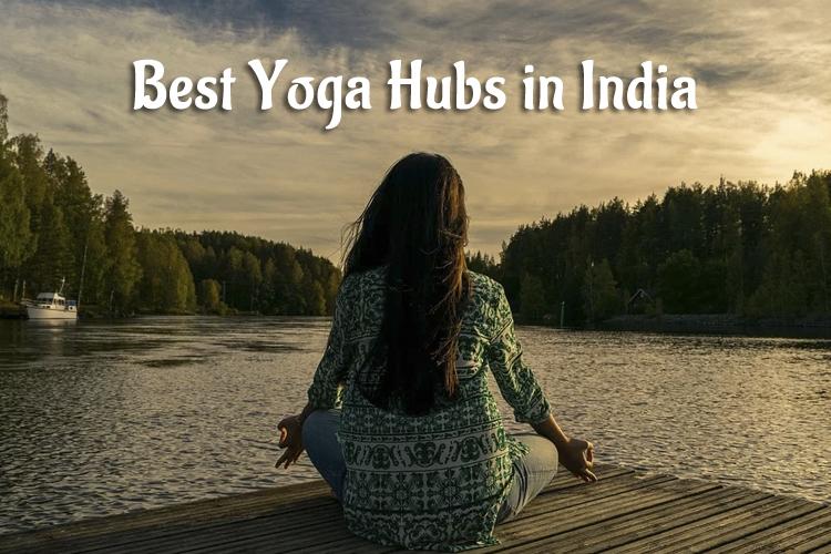 Best Yoga Hubs in India