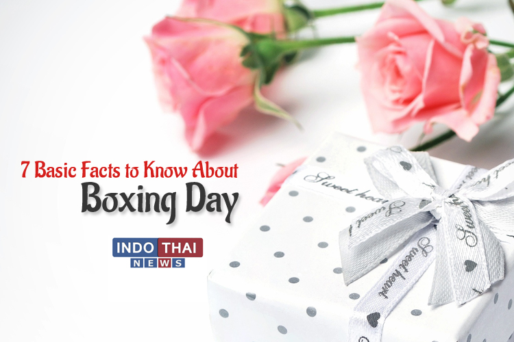 7 Basic Facts to Know About Boxing Day