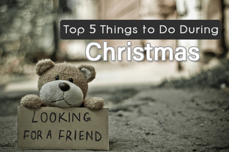 Top 5 Things to Do During Christmas