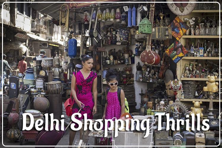 Delhi Shopping Thrills