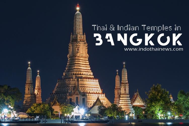 5 Top Thai & Indian Temples in Bangkok