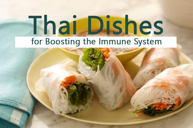 Thai Dishes for Boosting the Immune System